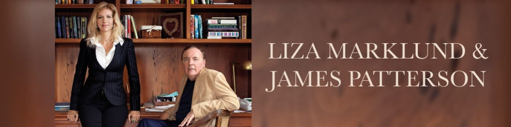 Liza Marklund & James Patterson