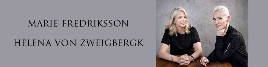 Marie Fredriksson & Helena von Zweigbergk