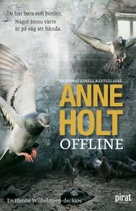 Anne Holt: Offline (inbunden 2016)