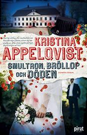 E-bok Smultron, bröllop och döden av Kristina Appelqvist