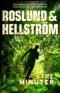 Roslund & Hellström: Tre minuter (inbunden 2016)