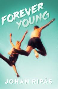 Johan Ripås: Forever young (inbunden 2016)
