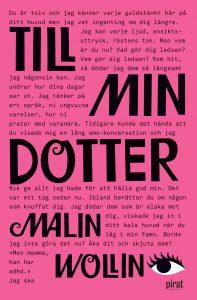 Malin Wollin: Till min dotter (inbunden 2016)