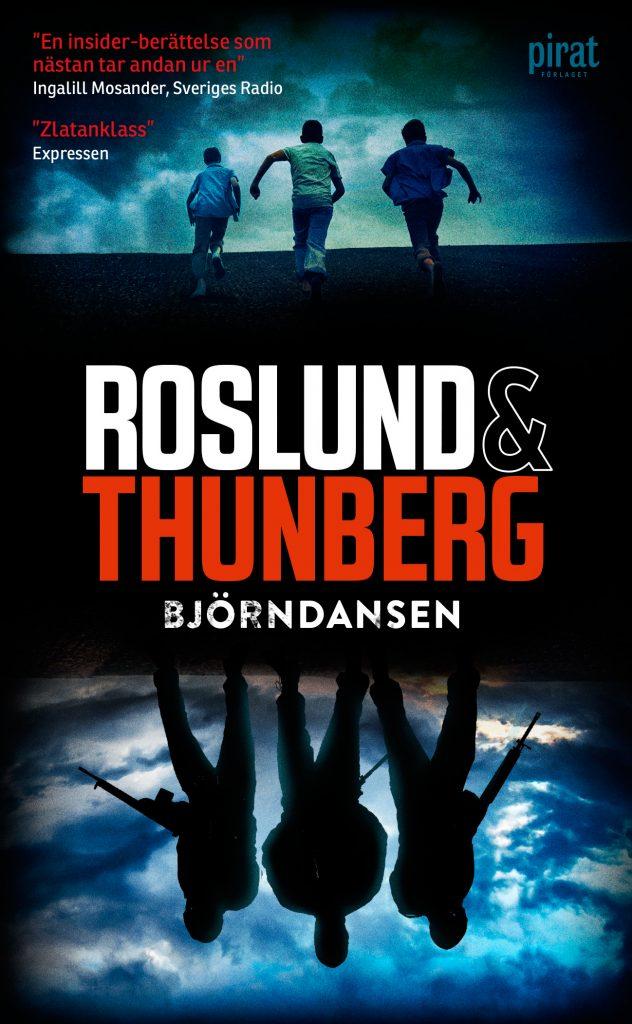 Roslund & Thunberg: Björndansen (pocket 2017)