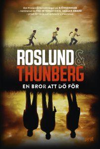 Roslund & Thunberg: En bror att dö för (inbunden 2017)