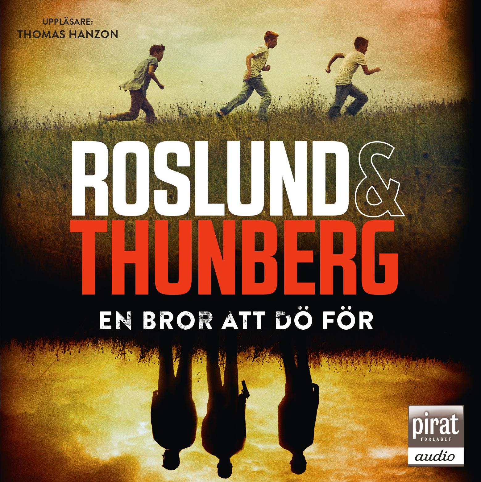 Ljudbok En bror att dö för av  Roslund & Thunberg