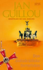 Ljudbok Den demokratiske terroristen av Jan Guillou