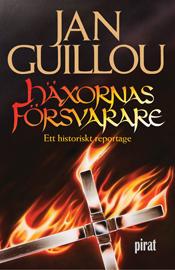 E-bok Häxornas försvarare : ett historiskt reportage av Jan Guillou