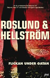 Ljudbok Flickan under gatan av  Roslund & Hellström