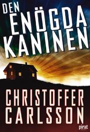 E-bok Den enögda kaninen av Christoffer Carlsson