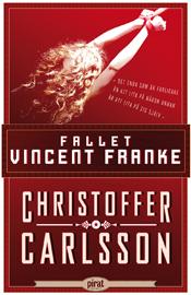 E-bok Fallet Vincent Franke av Christoffer Carlsson