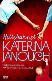 E-bok Hittebarnet av Katerina Janouch