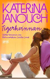 E-bok Tigerkvinnan av Katerina Janouch