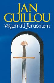Ljudbok Vägen till Jerusalem av Jan Guillou