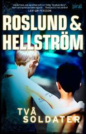 Ljudbok Två soldater av  Roslund & Hellström