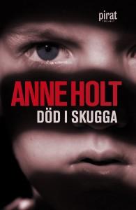 Död i skugga av Anne Holt