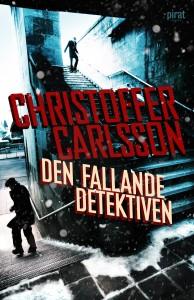 E-bok Den fallande detektiven av Christoffer Carlsson